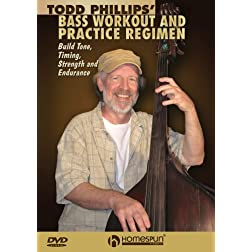 Todd Phillips' Bass Workout And Practice Regimen
