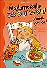 Mademoiselle Zouzou, tome 12 : J'aime pas �a ! par Aziza