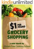 $1 Per Pound Grocery Shopping