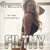 Filthy: The Reckless Series, Book 2 | HJ Bellus