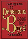 The Dangerous Book for Boys (0061243582) by Iggulden, Conn