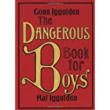 The Dangerous Book for Boys ~ Conn Iggulden