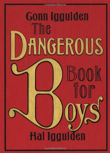 The Dangerous Book for Boys Picture