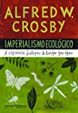 img - for Imperialismo Ecologico - Ecological Imperialism (Em Portugues do Brasil) book / textbook / text book