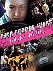 High School Wars: Drift or Die!
