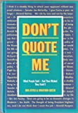 img - for Don't Quote Me book / textbook / text book