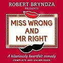 Miss Wrong and Mr Right Hörbuch von Robert Bryndza Gesprochen von: Jan Cramer