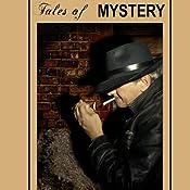 Tales of Mystery (Unabridged Selections) | [Arthur Conan Doyle]