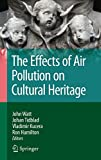 Effects of Air Pollution on Cultural Heritage