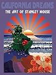 California Dreams: The Art of Stanley...