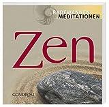 Zen - Badewannenmeditationen: Für den täglichen Gebrauch - Jörg Zittlau