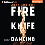 Fire Knife Dancing: Jungle Beat, Book 2 (       UNABRIDGED) by John Enright Narrated by Phil Gigante