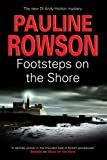 Pauline Rowson Footsteps on the Shore (An Andy Horton Mystery)
