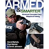 Armed & Smarter: Advanced Concealed Carry Weapons & Training