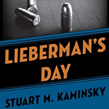 Lieberman's Day (       UNABRIDGED) by Stuart M. Kaminsky Narrated by Richard Ferrone
