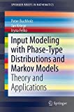 Containing a summary of several recent results on Markov-based input modeling in a coherent notation, this book introduces and compares algorithms for parameter fitting and gives an overview of available software tools in the area. Due...