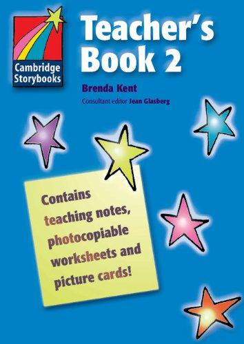 CS2: Cambridge Storybooks Teacher's Book 2