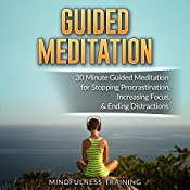 Guided Meditation: 30 Minute Guided Meditation for Positive Thinking, Mindfulness, & Self Healing | [Mindfulness Training]