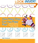 How Many Ways Can you Make Five?: A P...