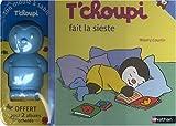 echange, troc Thierry Courtin - T'choupi fait la sieste ; T'choupi part en vacances : Pack 2 albums