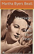 MARRIAGE: THE FIRST FIVE YEARS (ONCE A CATHOLIC BOOK 3)