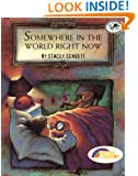 Somewhere in the World Right Now (Reading Rainbow Book)