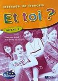 echange, troc Marie-José Lopes, Jean-Thierry Le Bougnec - Et toi ? : Méthode de français Niveau 2