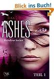 Ashes - Ruhelose Seelen - Teil 1