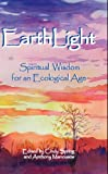 img - for EarthLight Spiritual Wisdom for an Ecological Age book / textbook / text book
