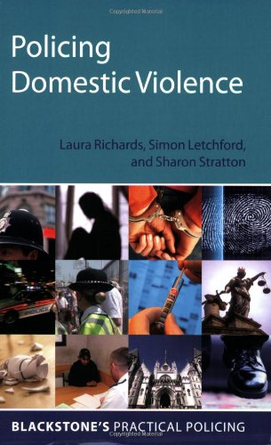 Policing Domestic Violence (Blackstone's Practical Policing)