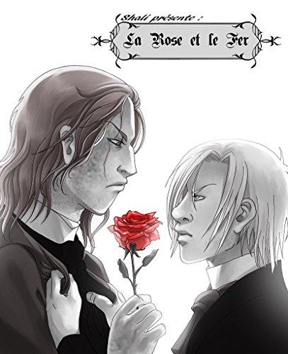 La rose et le fer