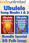 Ukulele Song Book 1 & 2 - 50 Folk Son...