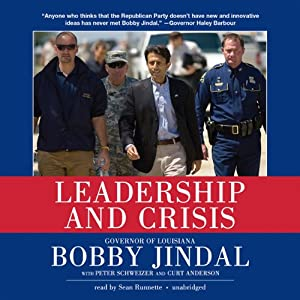 Leadership and Crisis | [Bobby Jindal, Peter Schweizer, Curt Anderson]