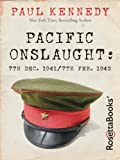 Pacific Onslaught: 7th Dec. 1941/7th Feb. 1943