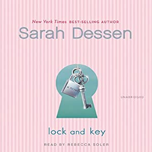 Lock and Key | [Sarah Dessen]