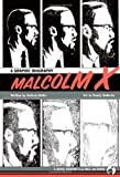img - for Malcolm X: A Graphic Biography book / textbook / text book