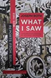 What I Saw: Reports from Berlin 1920-1933 (0393325822) by Joseph Roth