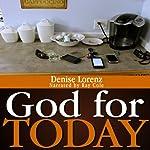 God for Today   Denise Lorenz