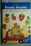 Window-Color-Vorlage: Freche Früchte aus Windowcolor: Mit Vorlagen in Originalgröße