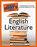 The Complete Idiot's Guide to English Literature