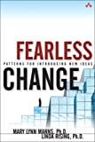 img - for Fearless Change: Patterns for Introducing New Ideas book / textbook / text book
