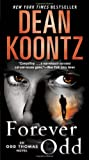 Forever Odd: An Odd Thomas Novel (Odd Thomas Novels)