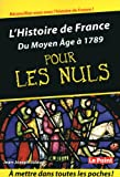 echange, troc Julaud Jean-Joseph - Histoire de France T1 du Moyen Age a 1789 Poche pour les Nuls