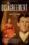 The Disagreement: A Novel (1416550666) by Taylor, Nick