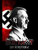 img - for Mein Kampf - My Struggle: Unabridged edition of Hitlers original book - Four and a Half Years of Struggle against Lies, Stupidity, and Cowardice book / textbook / text book