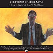 The Friends of Eddie Coyle | [George V. Higgins]