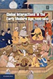 Global Interactions in the Early Modern Age