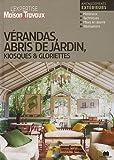 echange, troc Collectif - Vérandas, abris de jardin, kiosques & gloriettes