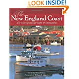 The New England Coast: The Most Spectacular Sights & Destinations