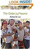 The Dobe Ju/'Hoansi (Case Studies in Cultural Anthropology)